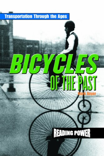 9780823959853: Bicycles of the Past (Reading Power: Transportation Through the Ages)
