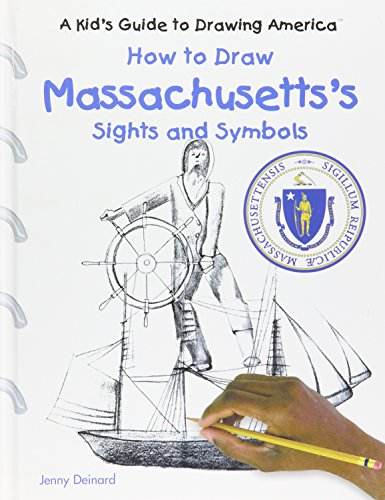 9780823960774: How to Draw Massachusetts's Sights and Symbols (A Kid's Guide to Drawing America)
