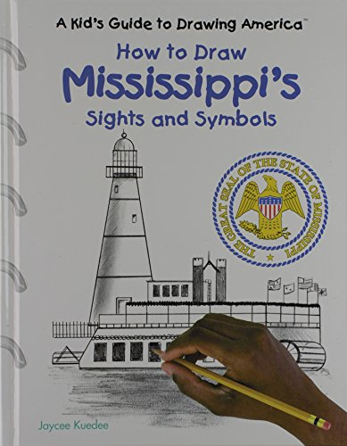 9780823960804: How to Draw Mississippi's Sights and Symbols (A Kid's Guide to Drawing America)