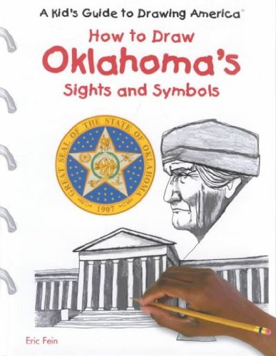 9780823960927: How to Draw Oklahoma's Sights and Symbols (A Kid's Guide to Drawing America)