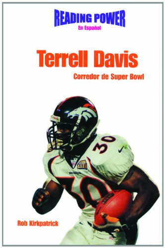 9780823961269: Terrell Davis: Corredor De Superbowl (Power Players/Deportistas de Poder) (Spanish Edition)
