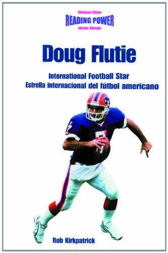 9780823961450: Doug Flutie International Football Star / Estrella Internacional Del Futbol Americano: International Football Star = Estrella Internacional Del Futbol Americano (Power Players / Deportistas De Poder)