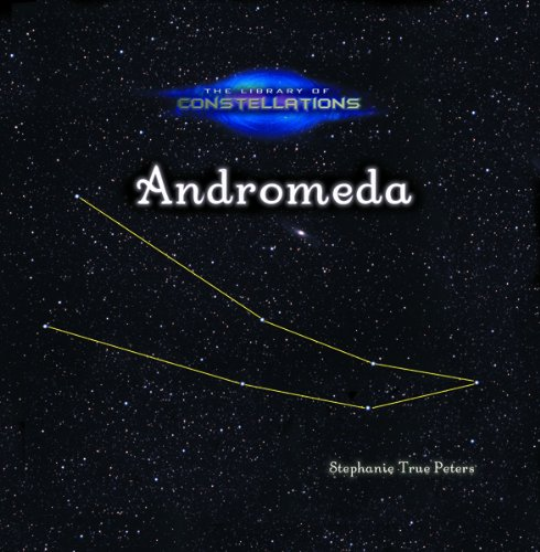 9780823961658: Andromeda (Library of Constellations)