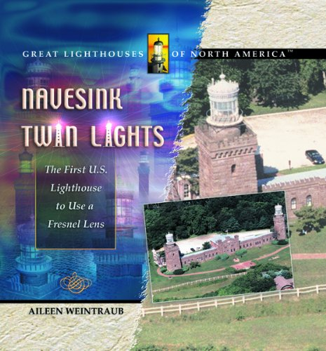 9780823961696: Navesink Twin Lights: The First Electric Lighthouse (Technology: Blueprints of the Future)