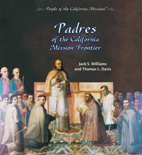 9780823962839: Padres of the California Mission Frontier (People of the California Missions)