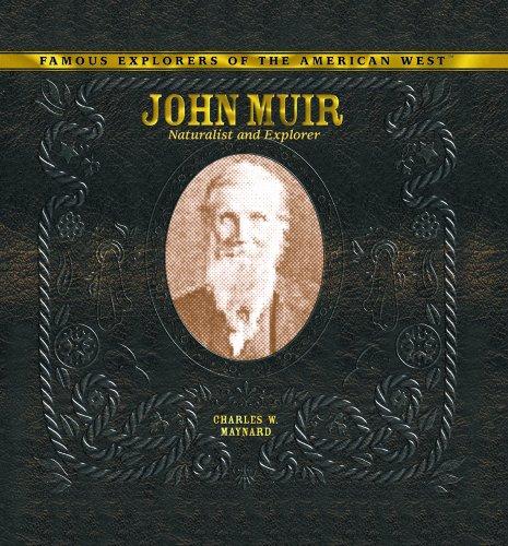 9780823962914: John Muir: Naturalist and Explorer (Famous Explorers of the American West)