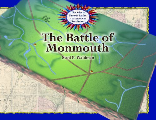 9780823963300: The Battle of Monmouth (The Atlas of Famous Battles of the American Revolution)