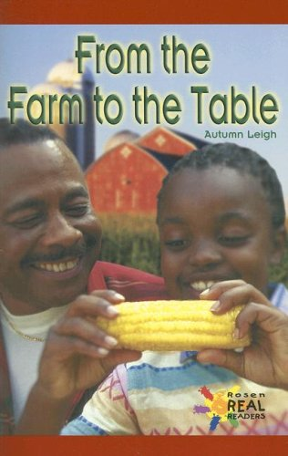 9780823963362: From the Farm to the Table (Rosen Real Readers: Early Emergent)