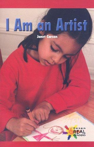 9780823963416: I Am an Artist (Rosen Real Readers: Early Emergent)