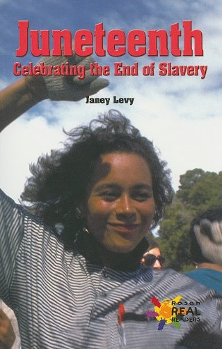 9780823964000: Juneteenth: Celebrating the End of Slavery (Rosen Real Readers: Fluency)