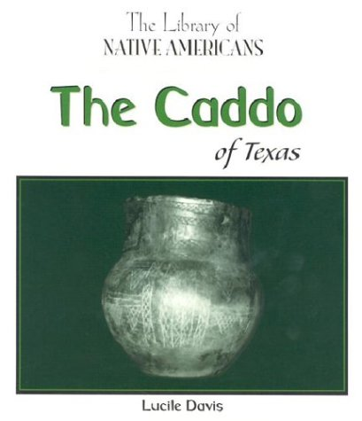 9780823964352: The Caddo of Texas (The Library of Native Americans)