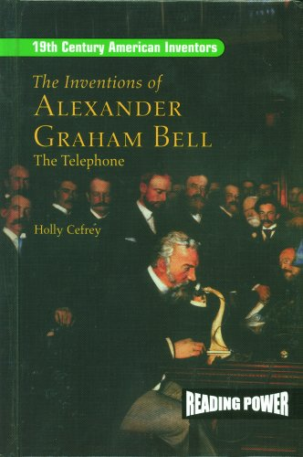 The Inventions of Alexander Graham Bell: The: Cefrey, Holly