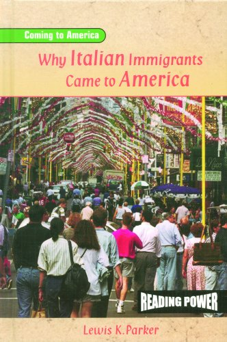 Why Italian Immigrants Came to America (Coming to America) (0823964604) by Parker, Lewis K.