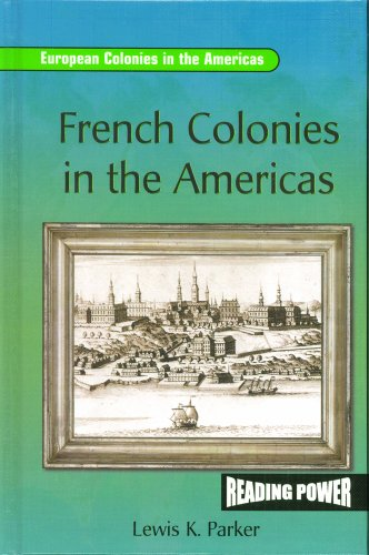 9780823964734: French Colonies in the Americas (European Colonies in the Americas)
