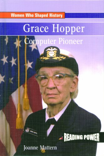 9780823965052: Grace Hopper: Computer Pioneer (Reading Power: Women Who Shaped History)