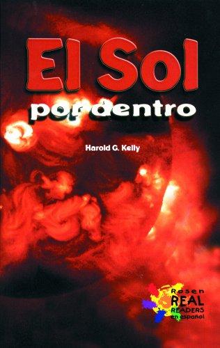 El Sol Por Dentro (Buenas Letras) (Spanish Edition): H Kelly