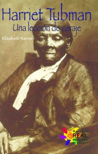 Harriet Tubman: Una Leccion de Coraje / Harriet Tubman (Buenas Letras) (Spanish Edition): E. ...