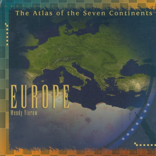9780823966912: Europe (Atlas of the Seven Continents)