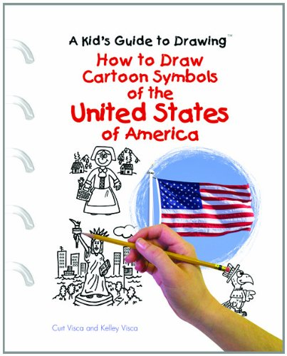 9780823967278: How to Draw Cartoon Symbols of the United States of America (Kid's Guide to Drawing)