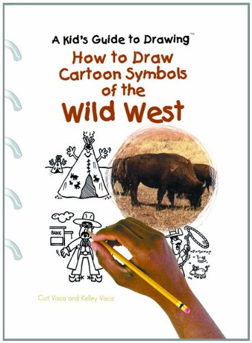 9780823967285: How to Draw Cartoon Symbols of the Wild West (Kid's Guide to Drawing)