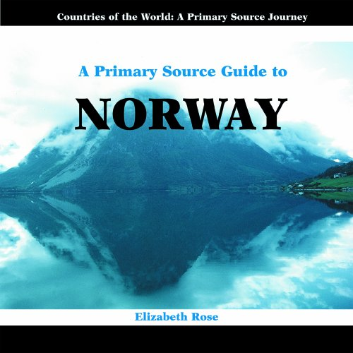 9780823967322: A Primary Source Guide to Norway (Countries of the World: A Primary Source Journey)