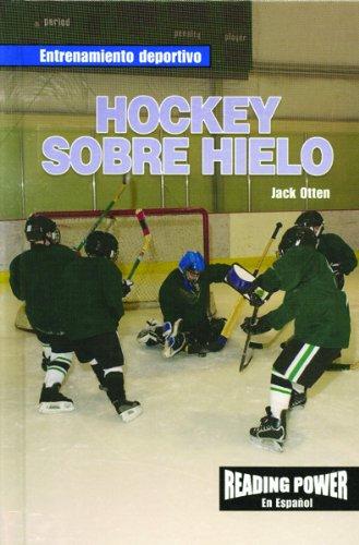 9780823968473: Hockey Sobre Hielo = Ice Hockey (Entrenamiento Deportivo)