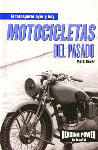9780823968541: Motocicletas Del Pasado/Motorcycles of the Past (El Transporte ayer y Hoy)