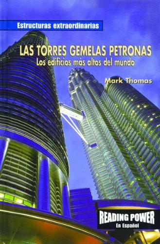 9780823968626: Las Torres Gemelas Petronas: Los Edificios Mas Altos del Mundo