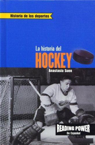 9780823968701: LA Historia Del Hockey (Historia De Los Deportes) (Spanish Edition)