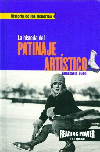 9780823968725: LA Historia Del Patinaje Artistico (Historia de los Deportes)