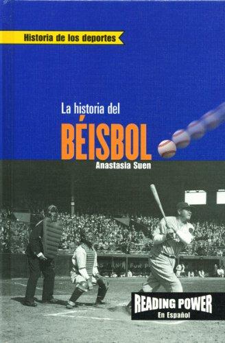9780823968732: La Historia del Beisbol (Historia de los Deportes) (Spanish Edition)