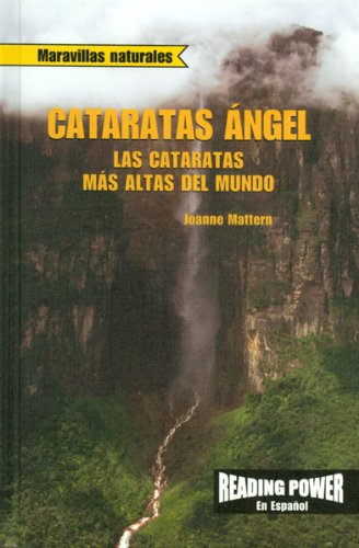 9780823968787: Cataratas Angel: Las Cataratas Mas Altas Del Mundo / Angel Falls World's Highest Waterfall (Maravillas Naturales) (Spanish Edition)