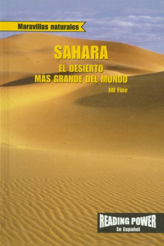9780823968794: Sahara: El Desierto Mas Grande del Mundo: The Sahara: World's Largest Desert = The Sahara (Maravillas Naturales)