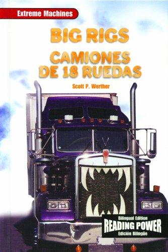 9780823968879: Big Rigs/Camiones de 18 Ruedas (Maquinas Extremas) (English and Spanish Edition)