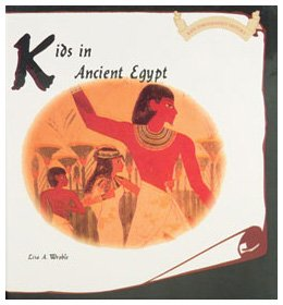 9780823969319: Kids in Ancient Egypt (Kids Throughout History)