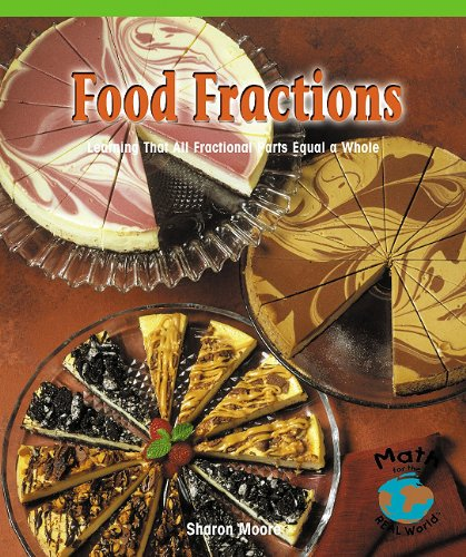 9780823973293: Food Fractions (Math for the Real World)