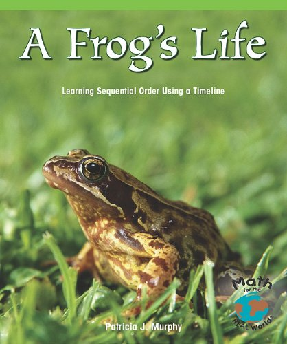 A Frog s Life: Learning Sequential Order Using a Timeline (Paperback): Patricia J Murphy