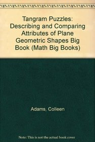 9780823976461: Tangram Puzzles: Describing and Comparing Attributes of Plane Geometric Shapes (Math Big Books)