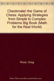 Checkmate! the Game of Chess: Applying Strategies from Simple to Complex Problems Big Book (...