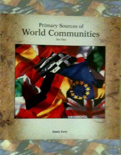 Primary Sources of World Communities Set One