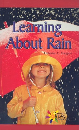 9780823981144: Learning About Rain (Rosen Real Readers: Early Emergent)