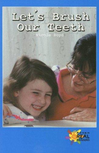 9780823981335: Let's Brush Our Teeth (Rosen Real Readers: Upper Emergent)