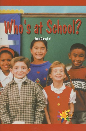 9780823981892: Who's at School? (Rosen Real Readers: Early Emergent)