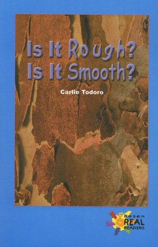 9780823982066: Is It Rough? Is It Smooth? (Rosen Real Readers)
