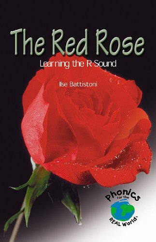 The Red Rose: Learning the R Sound (Powerphonics): Battistoni, Ilse