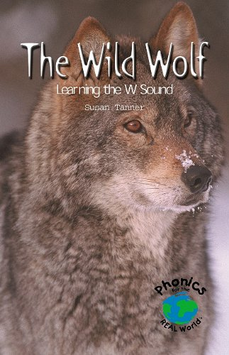 9780823982721: The Wild Wolf: Learning the W Sound (Power Phonics/Phonics for the Real World)