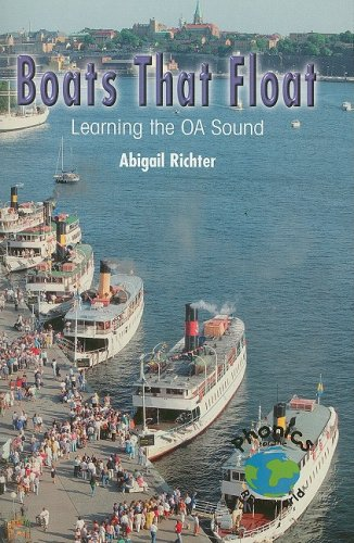 9780823982806: Boats That Float: Learning the Oa Sound (Power Phonics/Phonics for the Real World)