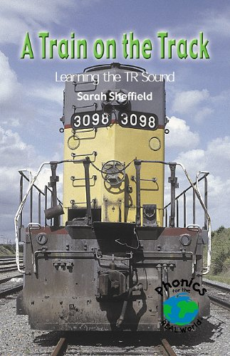 9780823982820: Train on the Track: Learning the TR Sound (Phonics for the Real World)