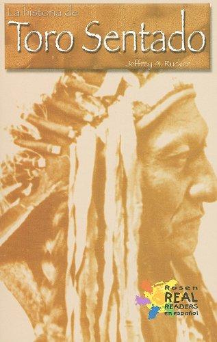 9780823983186: La Historia de Toro Sentado (Rosen Publishing Group's Reading Room Collection.)