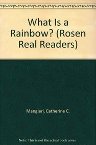 9780823985371: What Is a Rainbow? (Rosen Real Readers)